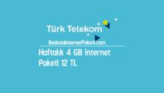 Türk Telekom Haftalık 4 GB internet Paketi