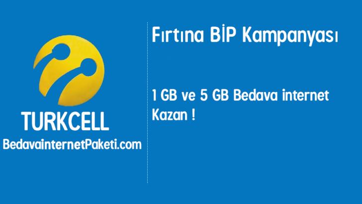 Turkcell Fırtına BİP 5 GB Bedava internet Kampanyası