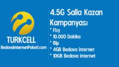 Turkcell 4.5G Salla Kazan Bedava internet Kampanyası