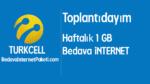 Turkcell Toplantıdayım 1 GB Bedava internet