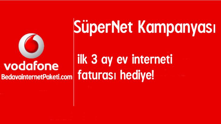 Vodafone SüperNet 3 Ay Bedava internet Kampanyası