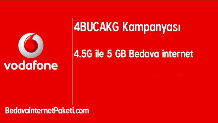 Vodafone 4.5G 5 GB Bedava İnternet Kampanyası 2017