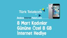 Türk Telekom 8 Mart Kadınlar Günü 8 GB Bedava internet