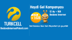 Turkcell Haydi Gel 1 GB Bedava internet Kampanyası
