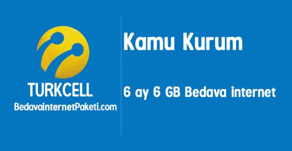 Turkcell Kamu Kurum 6 ay 6 GB Bedava internet