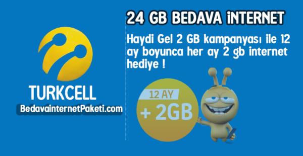 Turkcell Haydi Gel 24 GB Bedava internet Paketi