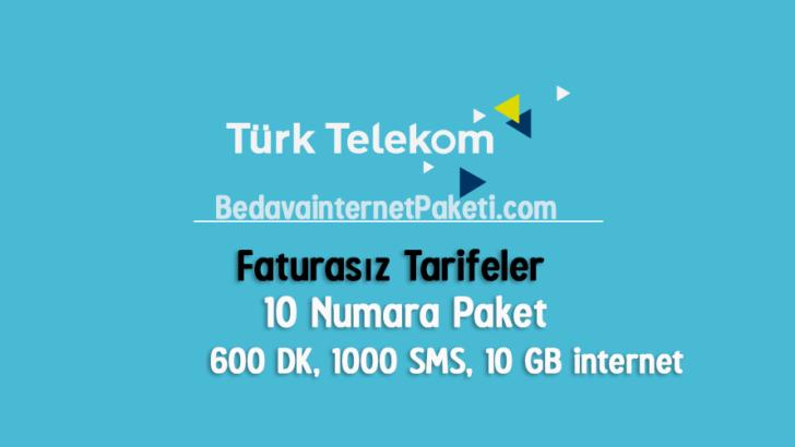 Türk Telekom 10 Numara Tarifesi- 10 GB internet Paketi