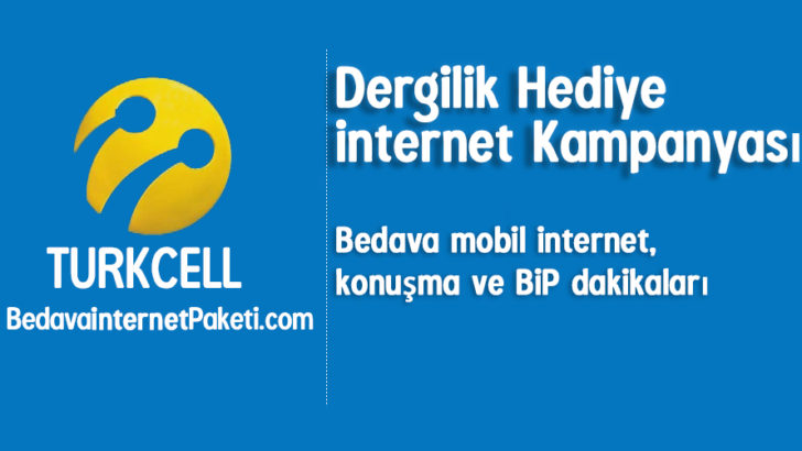 Turkcell Dergilik Bedava internet Paketi Hediye
