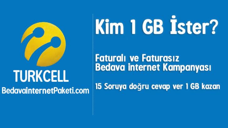 Turkcell Kim 1 GB Bedava internet ister Kampanyası