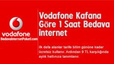 Vodafone Kafana Göre 1 Saat Bedava internet