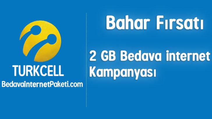 Turkcell Bahar Fırsatı 2 GB Bedava internet Kampanyası