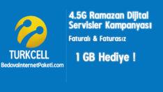 Turkcell 4.5G Ramazan 1 GB Bedava internet Servisleri