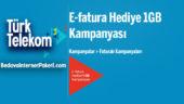 Türk Telekom E-Fatura 1 GB Bedava internet Kampanyası