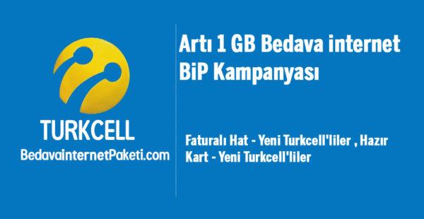 Turkcell Artı 1 GB Bedava internet BiP Kampanyası