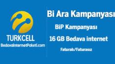 Turkcell BiP Bi Ara 16 GB Bedava internet Kampanyası