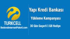 Turkcell Yapı Kredi 1 GB Bedava internet Yükleme Kampanyası