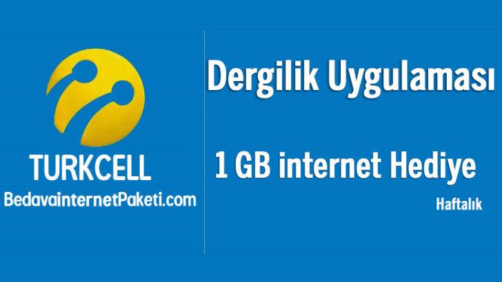 Turkcell Dergilik Uygulaması 1 GB Bedava internet