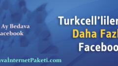Turkcell 6 Ay Bedava Facebook İnternet Paketi 2017