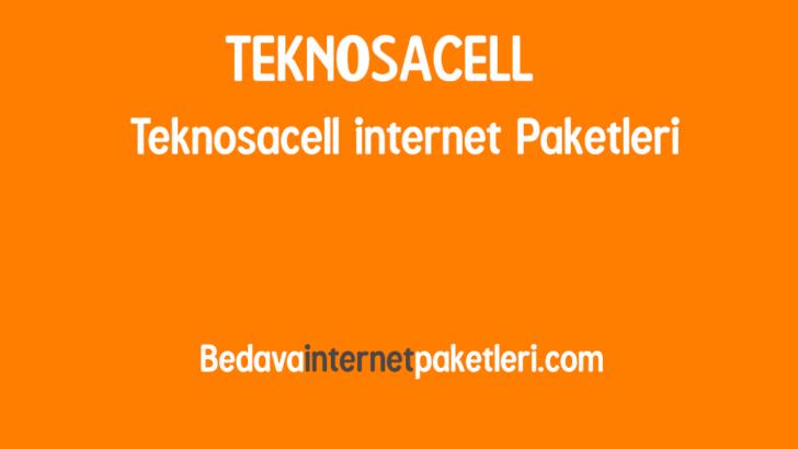Teknosacell internet Paketleri ve Kampanyaları