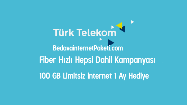Türk Telekom 100 GB Sınırsız Bedava internet Kampanyası