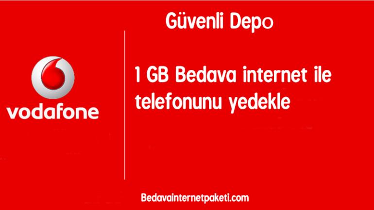 Vodafone Güvenli Depo 1 GB Bedava İnternet