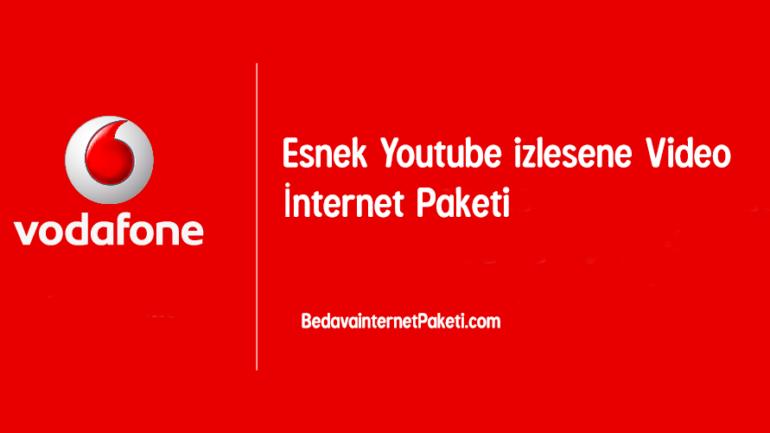 Vodafone Esnek Youtube izlesene Video İnternet Paketi