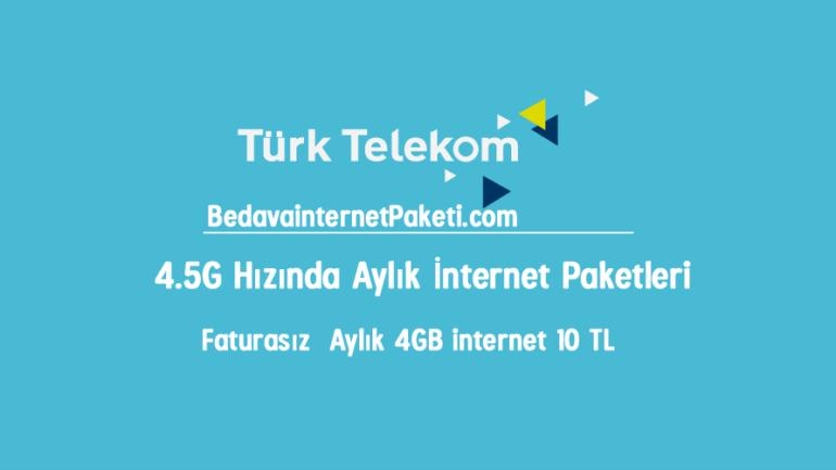 Türk Telekom Faturasız 4 GB internet Paketi 10 TL