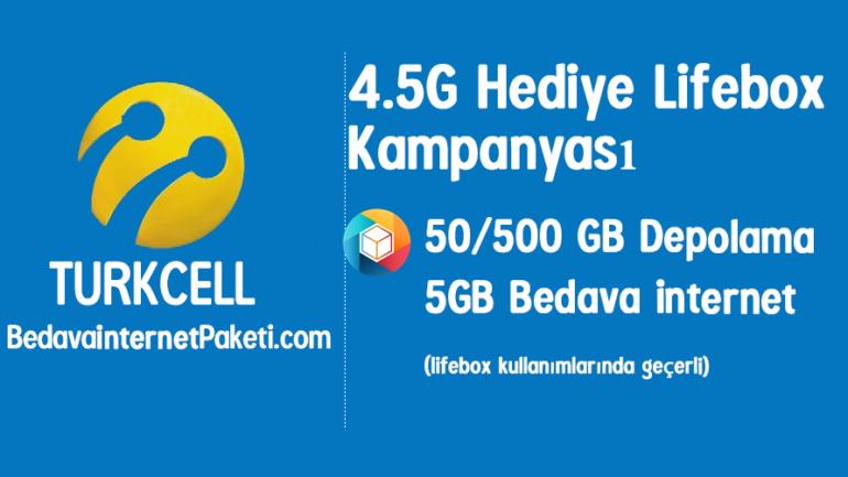 Turkcell 4.5G Lifebox Bedava 5 GB internet Kampanyası