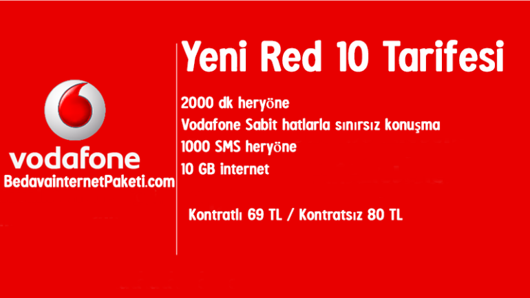 Vodafone Yeni Red 10 Tarifesi – 10 GB internet Paketi