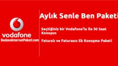 Vodafone Senle Ben Paketi Nasıl Yapılır – iptal Edilir ?