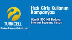 Turkcell Hızlı Giriş 500 MB Bedava internet Kampanyası