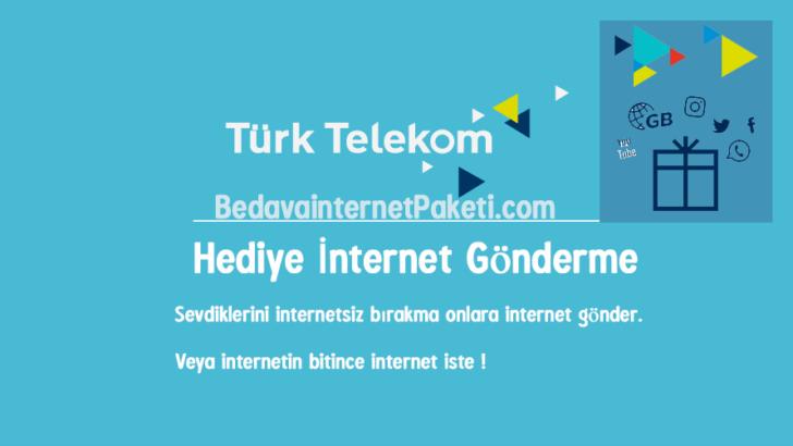 Türk Telekom Hediye internet Nasıl Gönderilir ?
