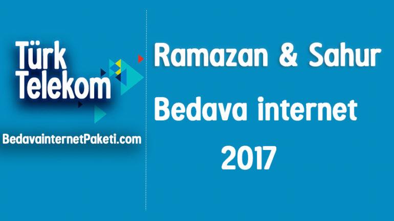 Türk Telekom Ramazan – Sahur Bedava internet 2017