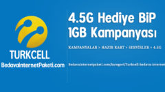 Turkcell 4.5G Bip 1 GB Bedava internet 2018