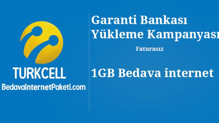 Turkcell Garanti Bankası 1 GB Bedava internet Hediye