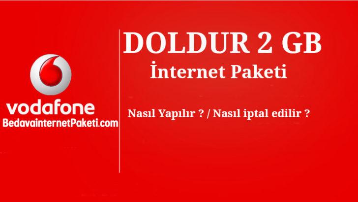 Vodafone Doldur 2 Gb internet Paketi