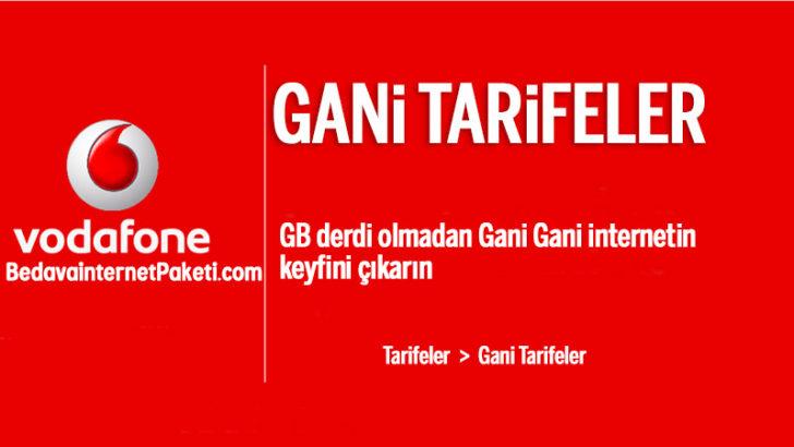 Vodafone GANİ Tarifeleri – 30 GB internet Paketi