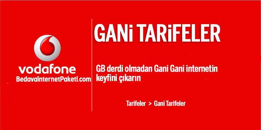 Vodafone Gani Tarifeleri 30 Gb Internet Paketi Bedava Internet Paketi