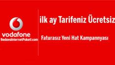 Vodafone İlk Ay Tarifeniz ile Bedava internet Hediye