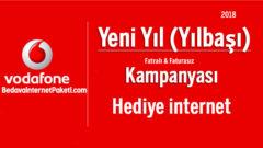 Vodafone Yeni Yıl – Yılbaşı Bedava internet 2018 Kampanyası