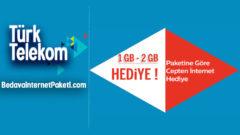Türk Telekom Paketime Göre 1 GB – 2 GB Bedava internet