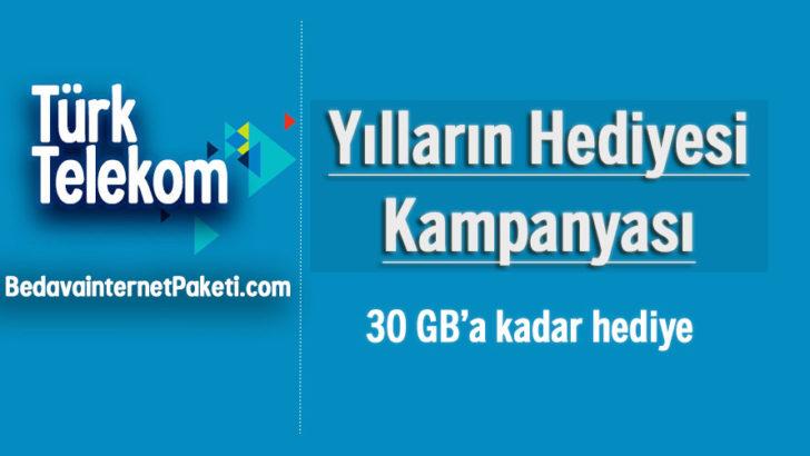 Türk Telekom Yılların Hediyesi Bedava internet Kampanyası