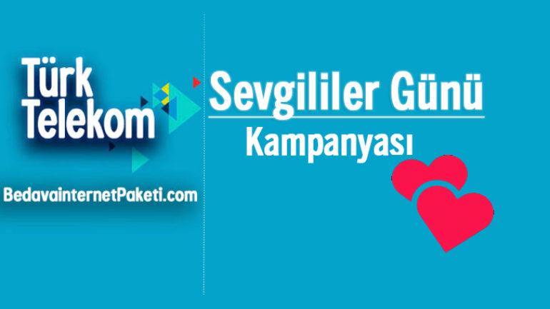Türk Telekom 14 Şubat – Sevgililer Günü Bedava internet Paketi