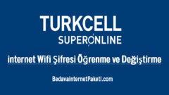 Turkcell SuperOnline internet Wifi Şifresi Öğrenme ve Değiştirme