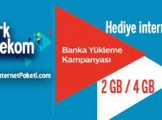 Türk Telekom Banka Yükleme 2 GB + 4 GB Bedava internet Kampanyası