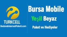 Turkcell Bursa Mobile Yeşil Beyaz Tarife ve Kampanyaları