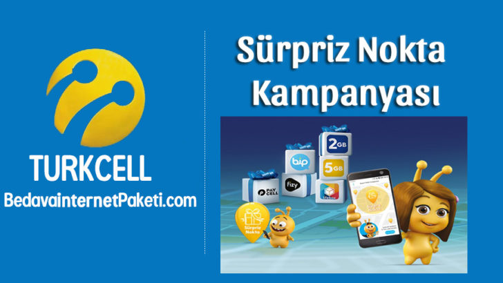 Turkcell Sürpriz Nokta 10 GB Bedava internet Kampanyası