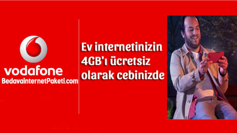 Vodafone Ev interneti 4 GB Hediye