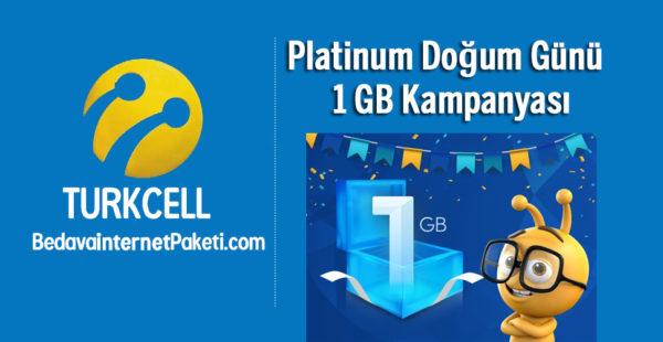 Turkcell Platinum Doğum Günü 1 GB Bedava internet Kampanyası