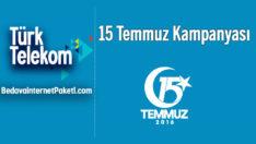 Türk Telekom 15 Temmuz Bedava internet Kampanyası